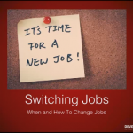 Switching Jobs - When and How to change Jobs