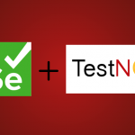 Selenium In TestNG: Taking Your Web Tests To The Next Level