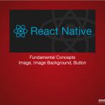 React-Native Fundamental Concepts Part 3