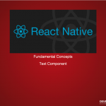 The Beginners Guide to React-Native Fundamental Concepts Part 2